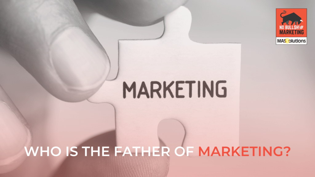 father of marketing